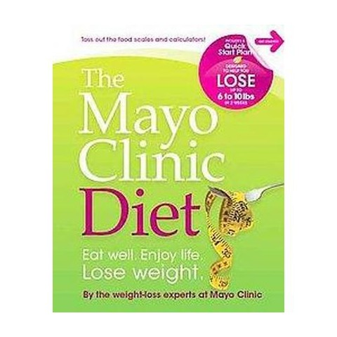 The Mayo Clinic Diet (Hardcover)