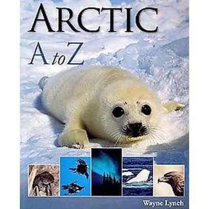 Arctic Ato Z (Paperback)