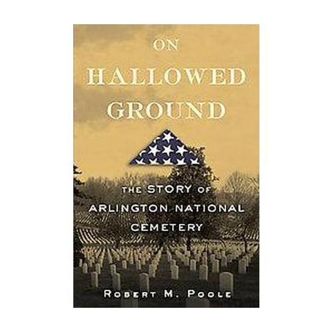 On Hallowed Ground (Hardcover)