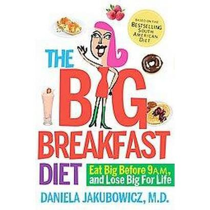 The Big Breakfast Diet (Paperback)