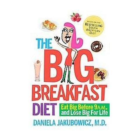 The Big Breakfast Diet (Paperback)