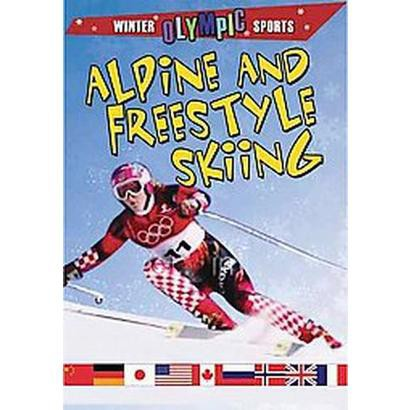Alpine and Freestyle Skiing (Paperback)