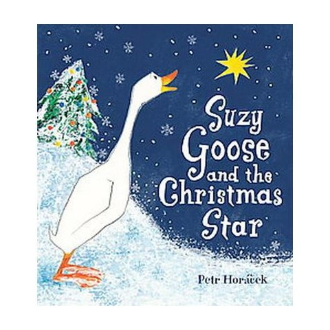 Suzy Goose and the Christmas Star (Hardcover)