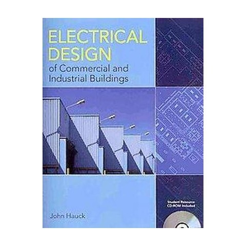 Electrical Design of Commercial and Industrial Buildings (Student) (Mixed media product)