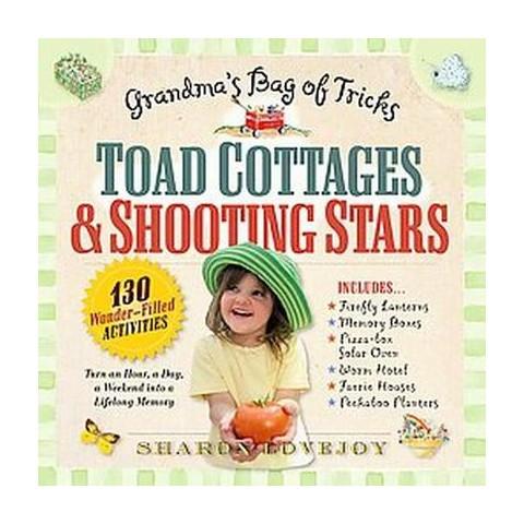 Toad Cottages & Shooting Stars (Original) (Paperback)