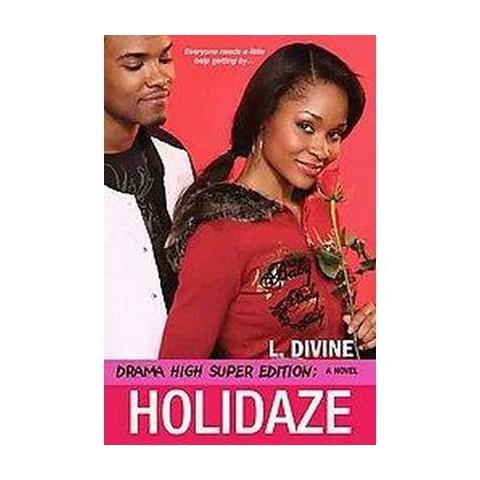 Holidaze (Paperback)