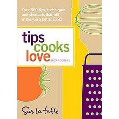 Tips Cooks Love (Paperback)