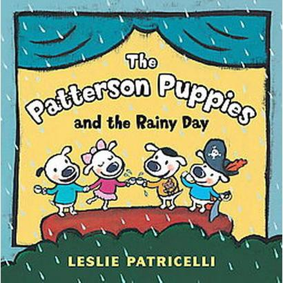 The Patterson Puppies and the Rainy Day (Hardcover)