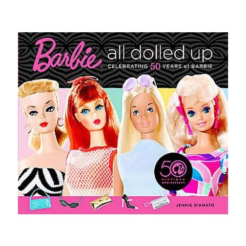 Barbie All Dolled Up (Hardcover)