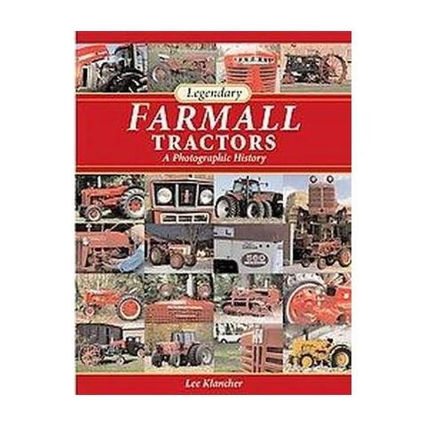 Legendary Farmall Tractors (Hardcover)