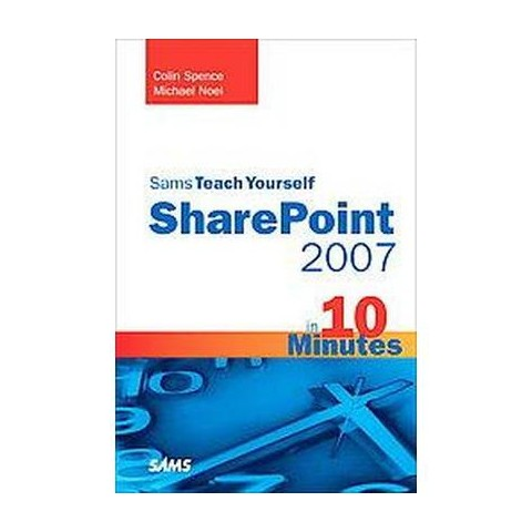 Sams Teach Yourself Sharepoint 2007 in 1 ( Sams Teach Yourself) (Paperback)