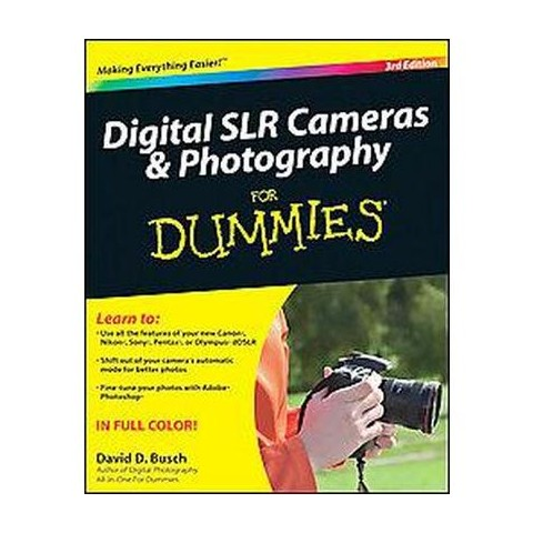 Digital SLR Cameras and Photography For Dummies (Paperback)