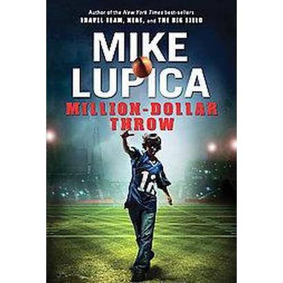 Million-Dollar Throw (Hardcover)