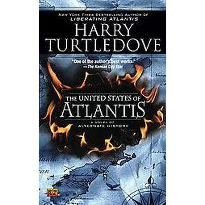 The United States of Atlantis (Reprint) (Paperback)