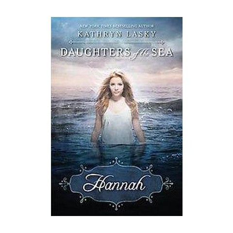 Hannah ( Daughters of the Sea) (Hardcover)