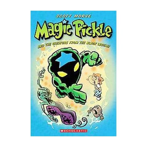 Magic Pickle and the Creature from the Black Legume (Paperback)