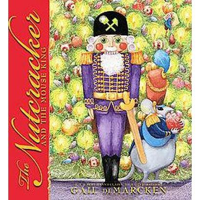The Nutcracker and the Mouse King (Hardcover)