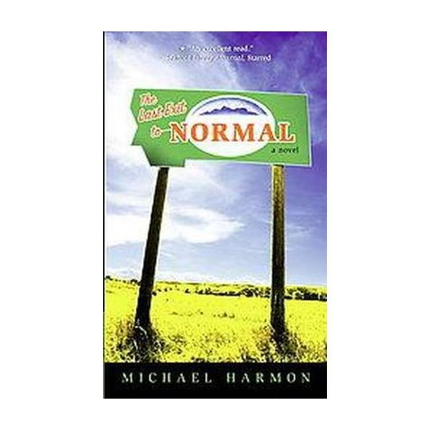 The Last Exit to Normal (Paperback)