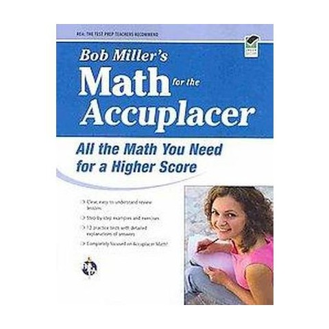 Bob Miller's Math for the Accuplacer (Paperback)