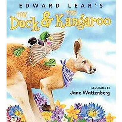 Edward Lear's The Duck & The Kangaroo (Hardcover)