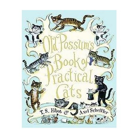 Old Possum's Book of Practical Cats (Reprint) (Hardcover)