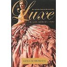 The Luxe Set ( Luxe) (Paperback)