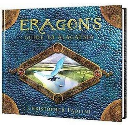 Eragon's Guide to Alagaesia (Hardcover)