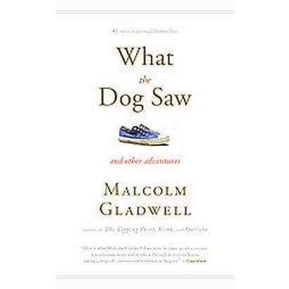 What the Dog Saw (Large Print) (Hardcover)