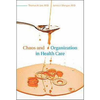 Chaos and Organization in Health Care (Hardcover)