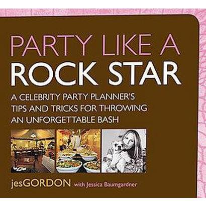 Party Like a Rock Star (Original) (Paperback)