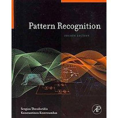 Pattern Recognition 4th Ed. & Introduction to Pattern Recognition A Matlab Approach (Mixed media product)