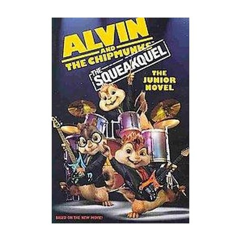 Alvin and The Chipmunks: The Squeakquel (Media Tie-In) (Paperback)