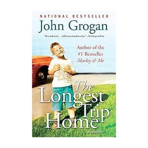The Longest Trip Home (Reprint) (Paperback)