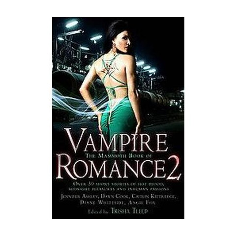 The Mammoth Book of Vampire Romance (Paperback)