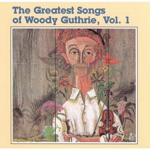 Various Artists - The Greatest Songs of Woody Guthrie (CD)