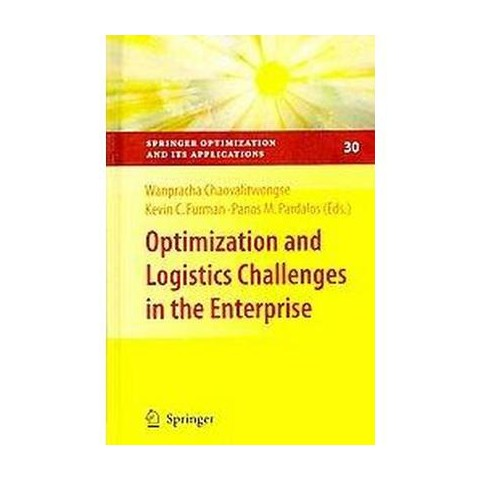 Optimization and Logistics Challenges in the Enterprise (Hardcover)