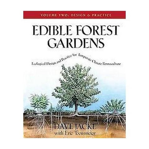 Edible Forest Gardens (2) (Hardcover)