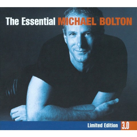 The Essential Michael Bolton (3.0)