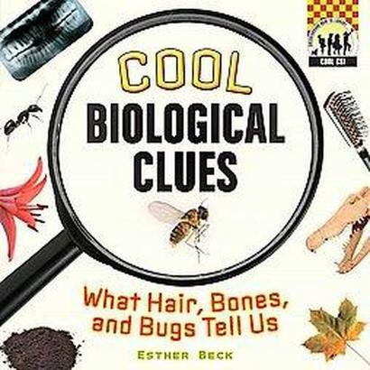 Cool Biological Clues (Hardcover)