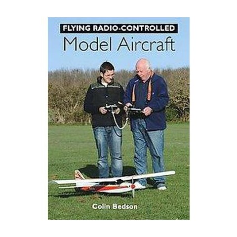 Flying Radio-controlled Model Aircraft (Paperback)