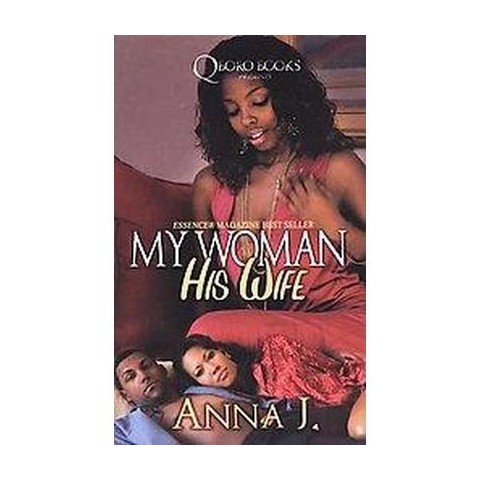 My Woman His Wife (Reprint) (Paperback)