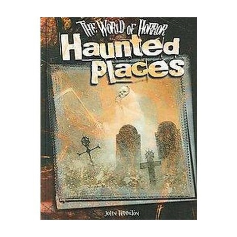 Haunted Places (Hardcover)