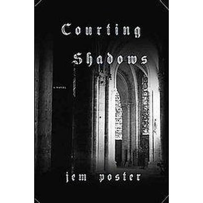 Courting Shadows (Hardcover)