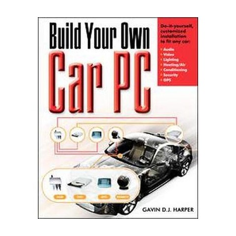Build Your Own Car PC (Paperback)
