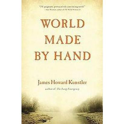 World Made by Hand (Hardcover)