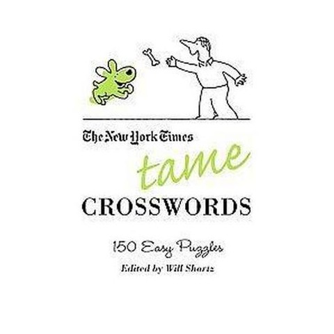 The New York Times Tame Crosswords (Paperback)
