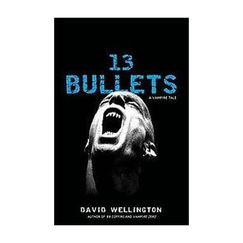 13 Bullets (Paperback)