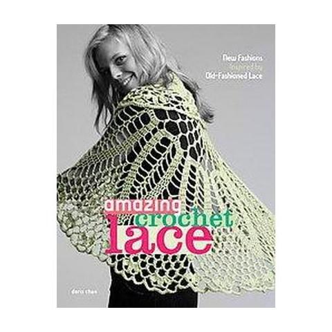 Amazing Crochet Lace (Paperback)
