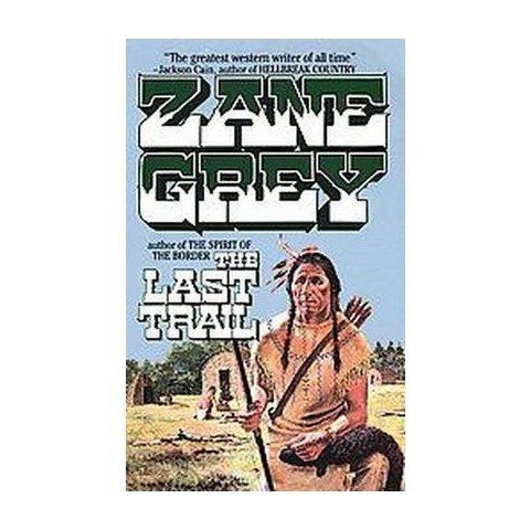 The Last Trail (Reissue) (Paperback)