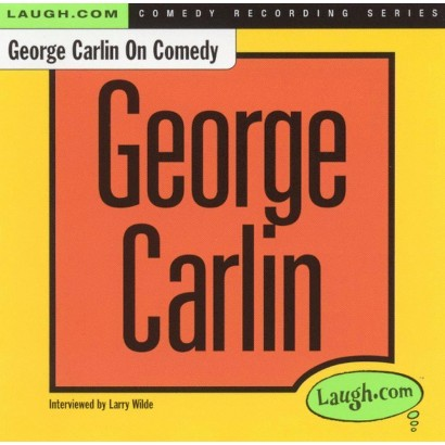 George Carlin on Comedy